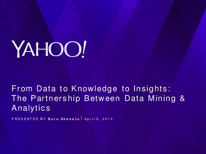 Data to Knowledge to Insights: Managing the Partnership Between Data Mining and Analytics