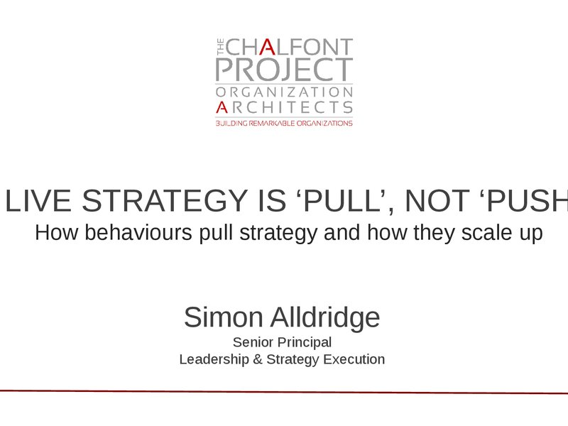 Live Strategy is Pull, Not Push - How Behaviours Pull Strategy & How They Scale Up