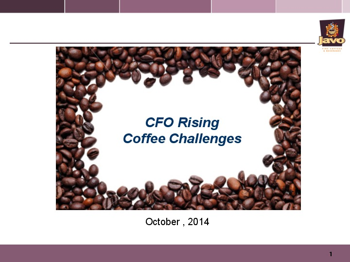 Maintaining Margins in the Volatile Coffee Market and Adapting to Changing Consumer Tastes