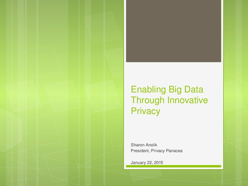 Enabling Big Data through Innovative Privacy image