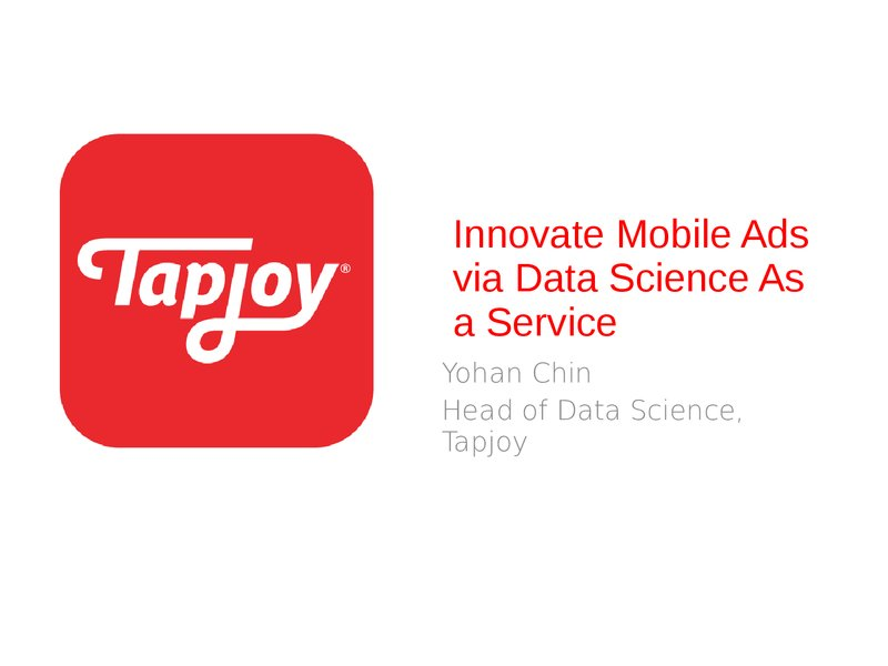 Innovate Mobile Advertising via Data Science As a Service