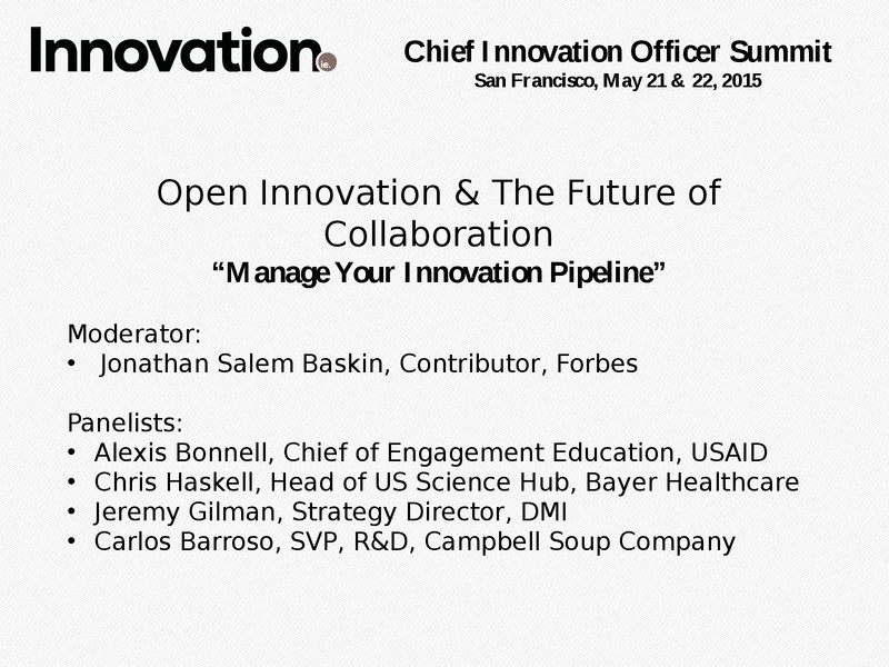 Panel - Open Innovation & The Future of Collaboration