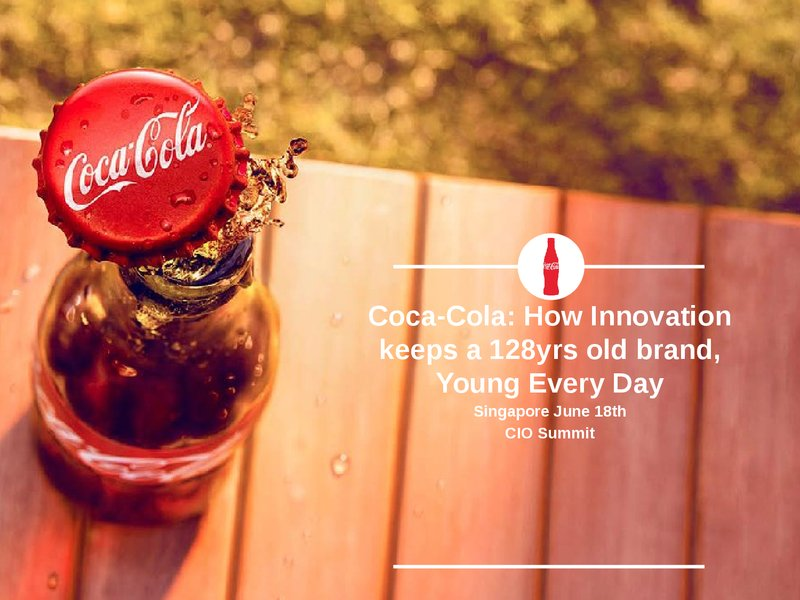 Coca-Cola: How Innovation Keeps a 128yrs Old Brand, Young Everyday