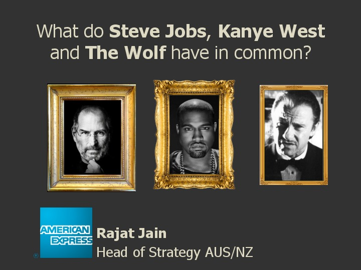 What do Steve Jobs, Kanye West & 'The Wolf' have in Common