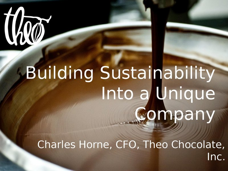 Building Sustainability Into a Unique Company