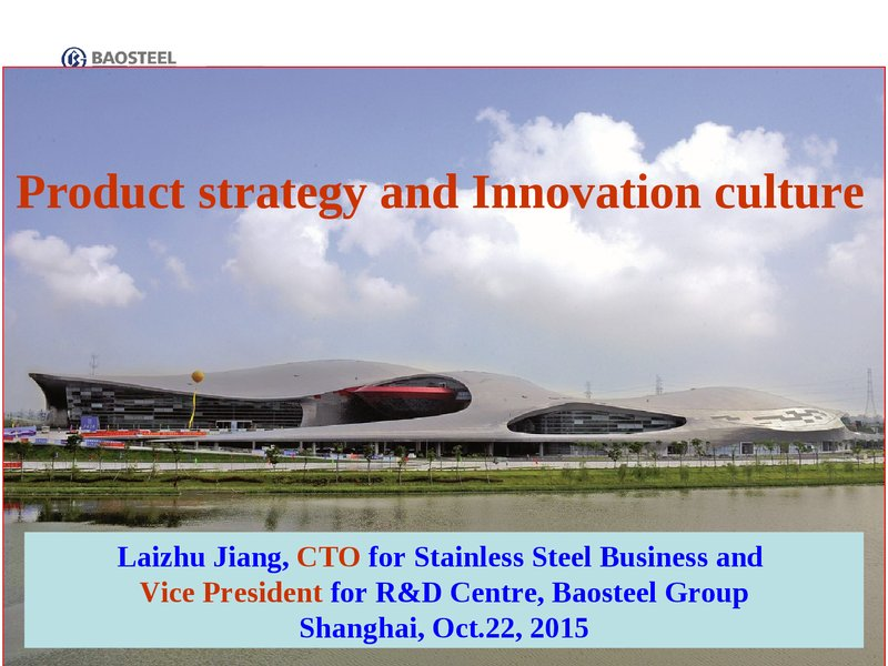 Product Strategy and the Innovation Culture: 10 Years Experience for Stainless Steel Development image