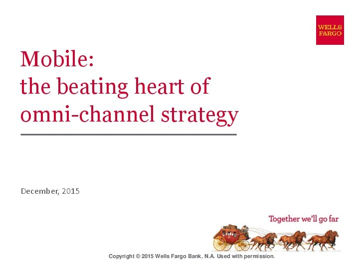 Mobile: the Beating Heart of Omni-Channel