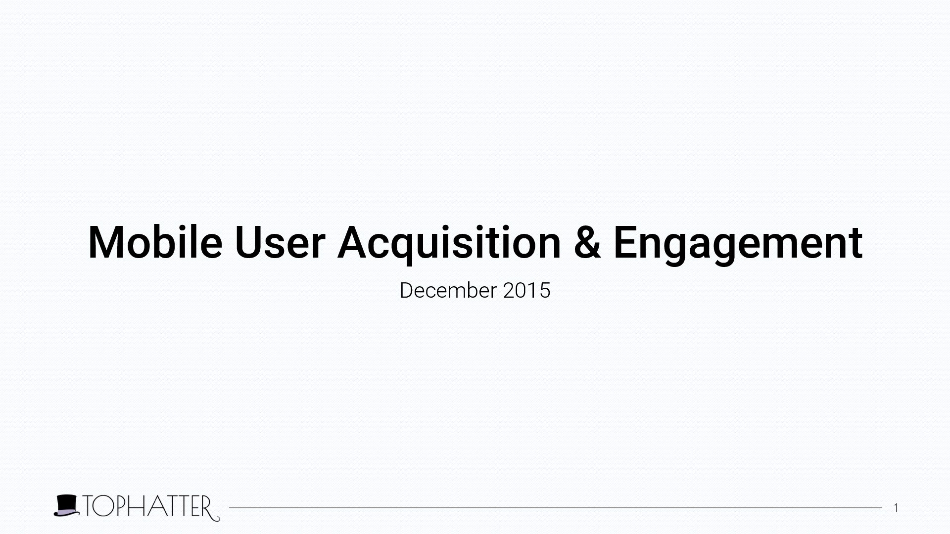 Mobile User Acquisition: Attracting & Engaging Mobile Consumers