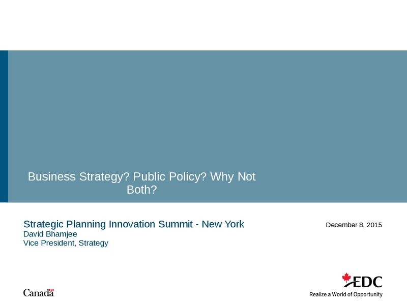 Business Strategy? Public Policy? Why Not Both?
