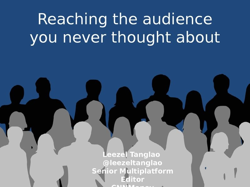 Reaching The Audience You Never Thought About