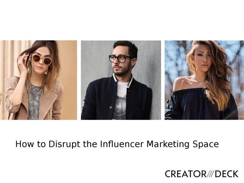 How to Disrupt The Influencer