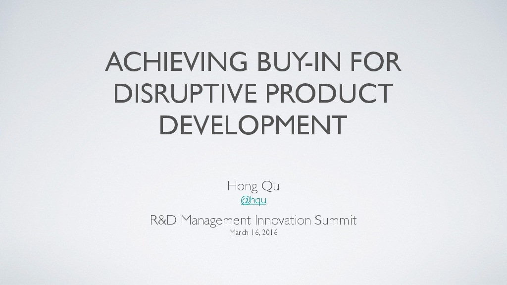Achieving Buy-In for Disruptive Product Development