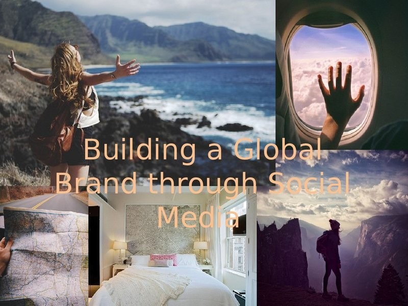 Building a Global Brand Through Social Media presentation image