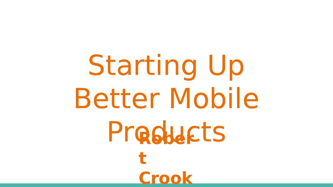 Starting Up Better Mobile Products image