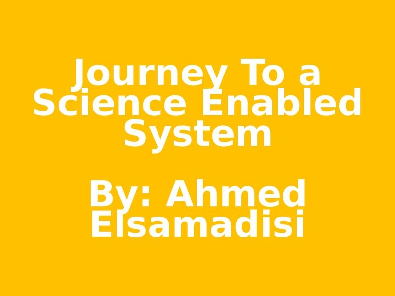 Journey to a Science Enabled Data System