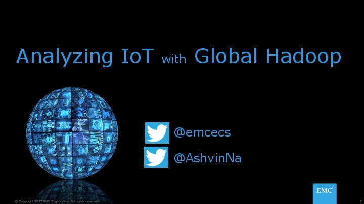 Analyzing IoT with Global Hadoop