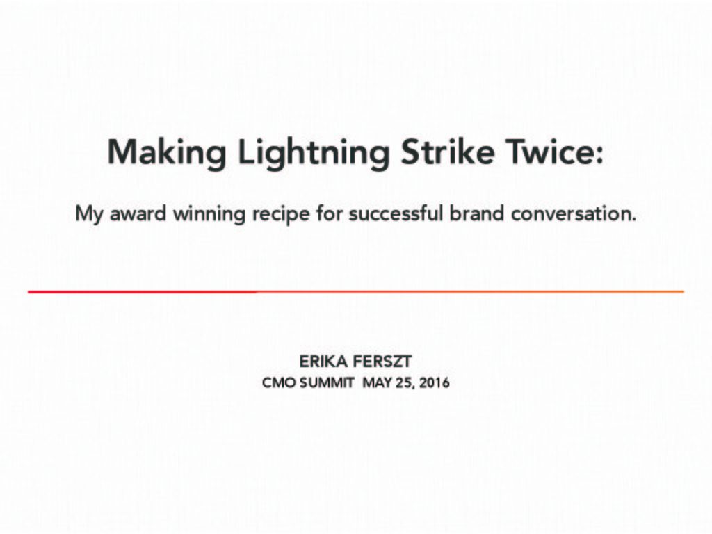 Making Lightning Strike: My Award Winning Recipe for Successful Brand Conversation presentation image