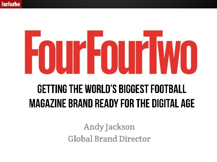Getting the World's Biggest Football Magazine Fit For The Digital Age
