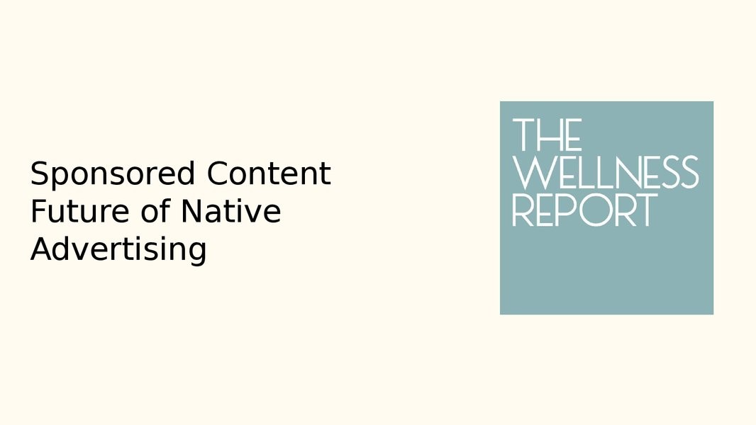 Sponsored Content - The Future of Native Advertising