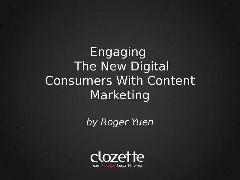 Engaging The New Digital Consumers