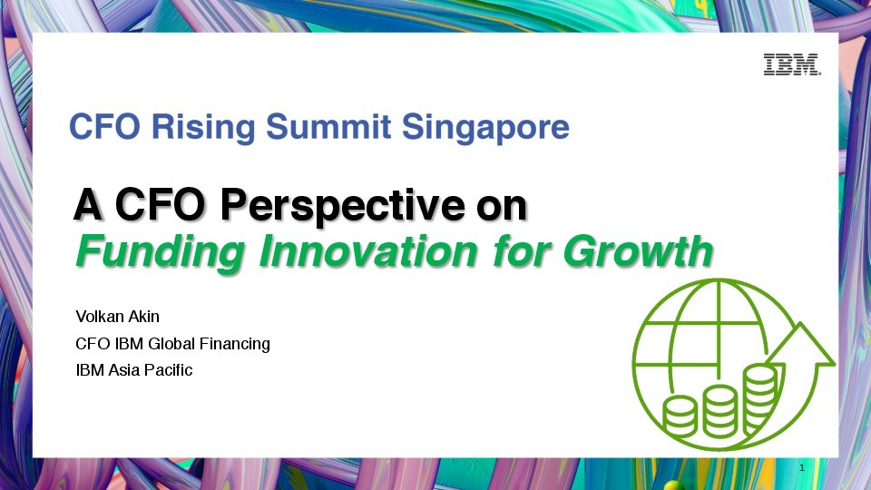 A CFO perspective on Funding Innovation for Growth