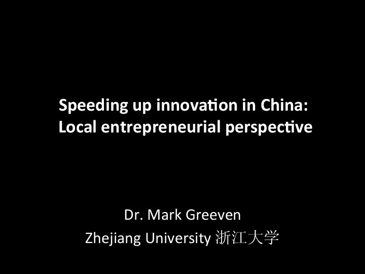 Speeding up Innovation in China: Entrepreneurial Perspective on Corporate Innovation image