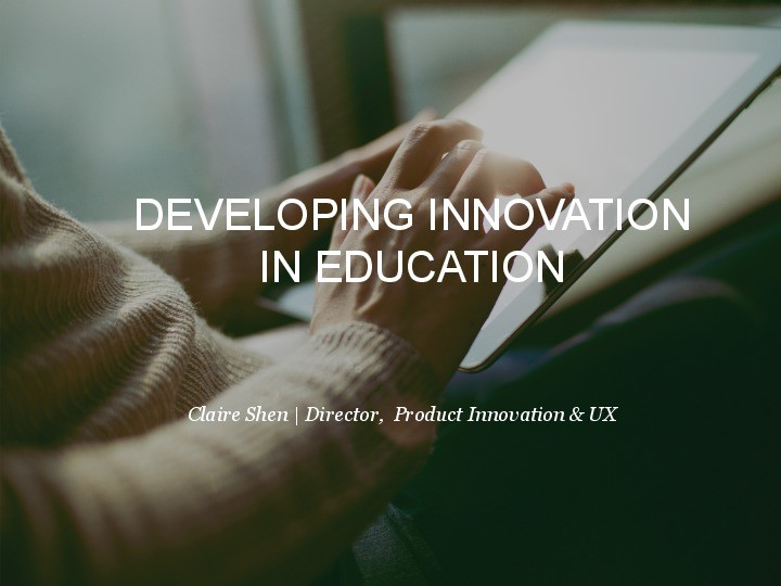 Developing Innovation in Education