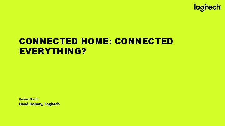 Connected Home, Connected Everything?