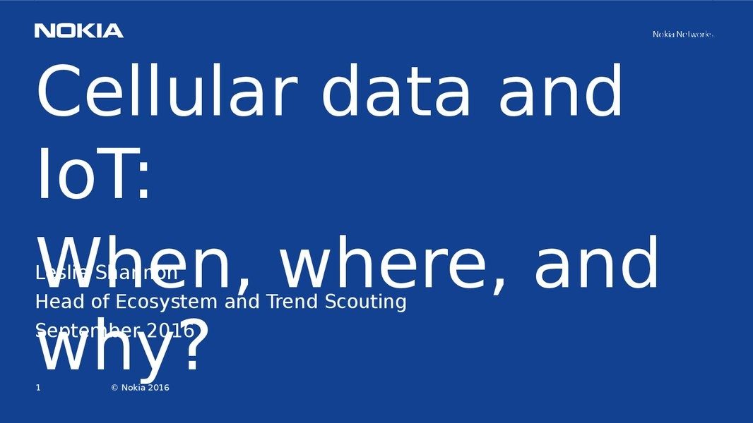 Cellular Data and IoT:  Where, when, and why?
