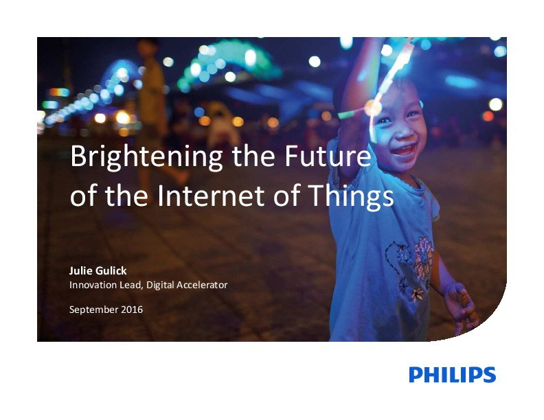 Brightening the Future of the Internet of Things