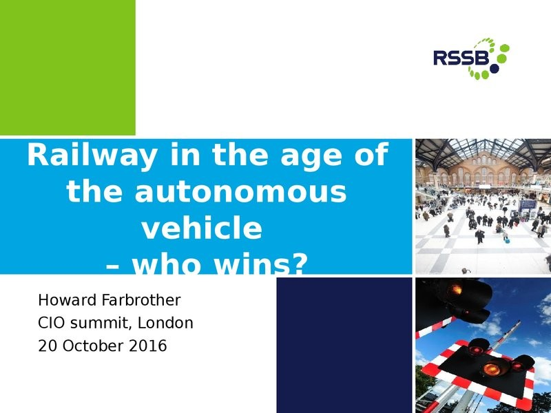Railway in the Age of the Autonomous Vehicle - Who Wins?