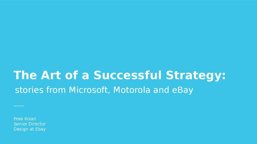 Decoding the Art of a Successful Strategy