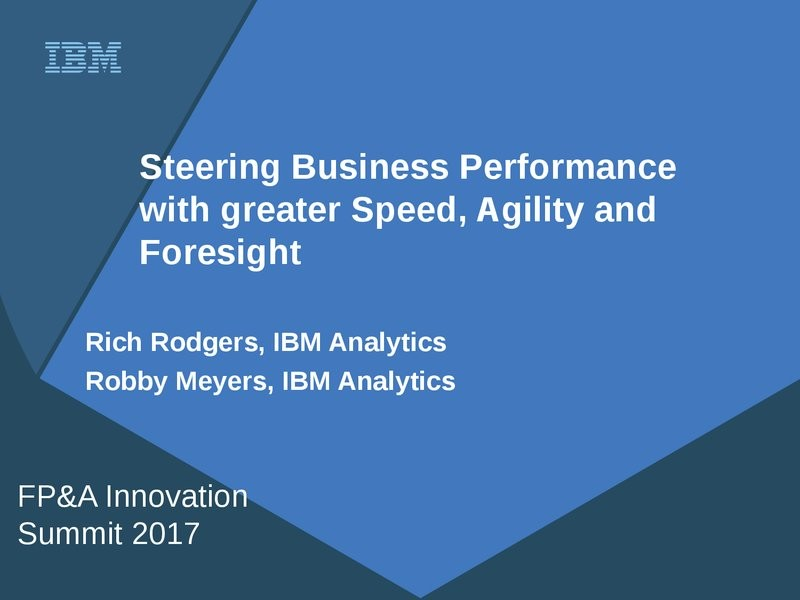 Steering Business Performance with Greater Speed, Agility & Foresight presentation image