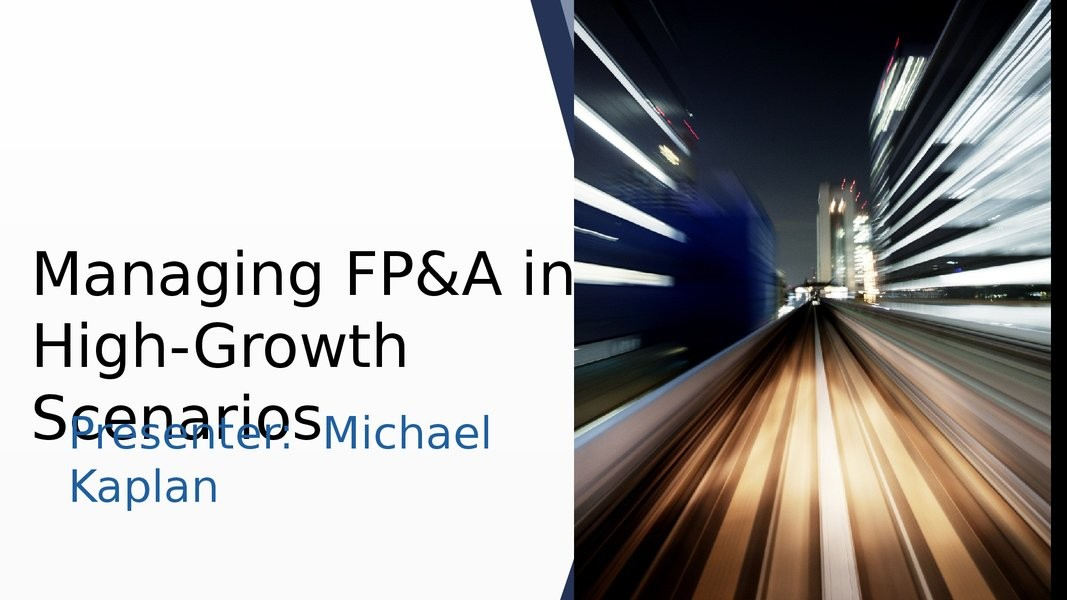 Managing FP&A in High-Growth Scenarios