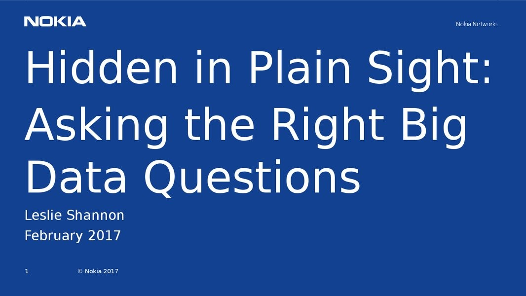 Hidden in Plain Sight: Asking the Right Big Data Questions