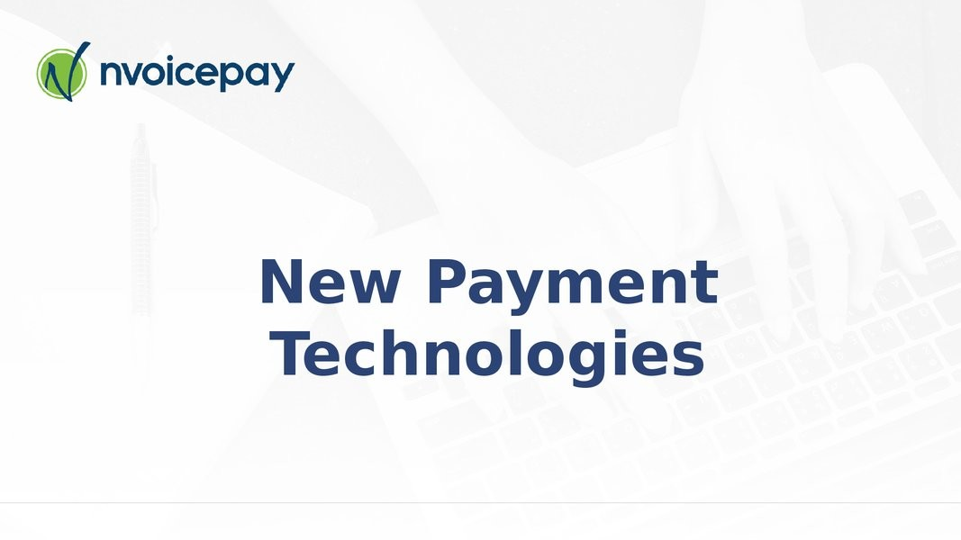 New Payment Technologies presentation image