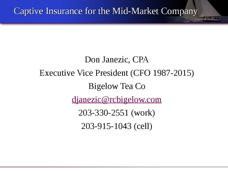 Captive Insurance: A Creative Alternative to Providing Risk Protection for the Mid-Sized Company presentation image
