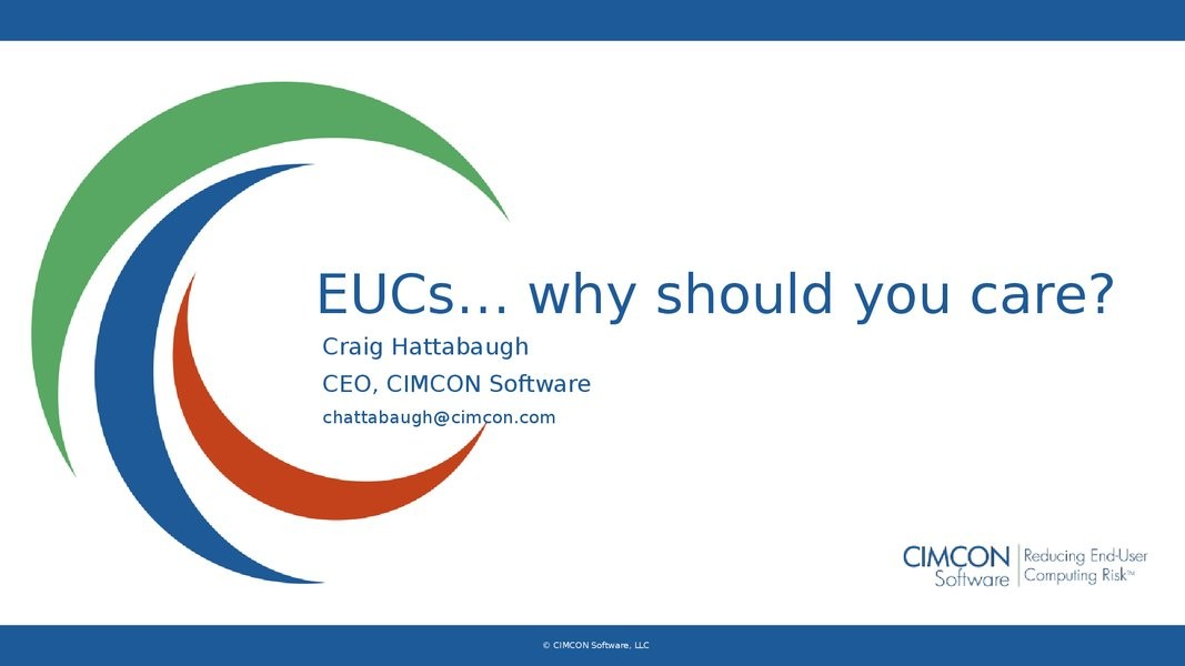 EUCs... Why Should You Care? presentation image