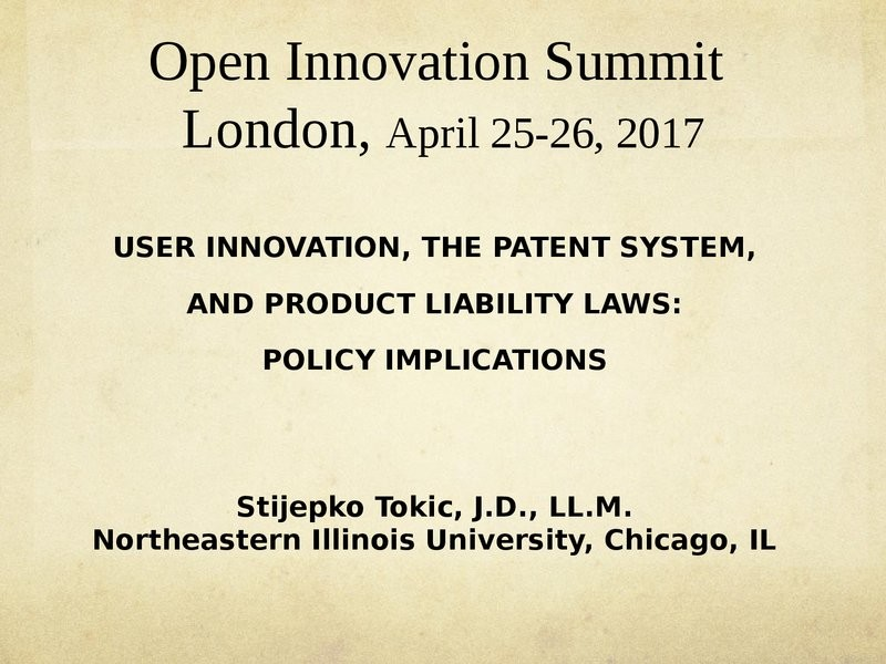 The Interplay Between User Innovation, the Patent System & Product Liability Laws: Policy Implications presentation image