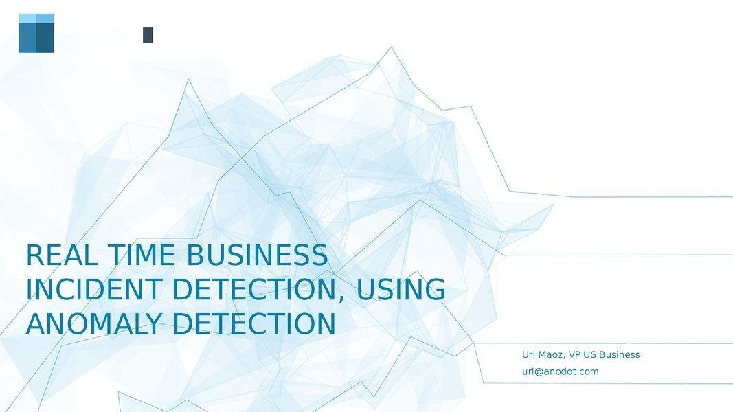 Real Time Anomaly Detection & Analytics