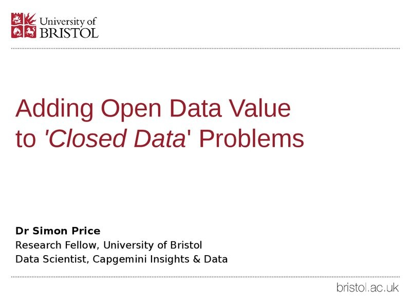 Adding Open Data Value to 'Closed Data' Problems