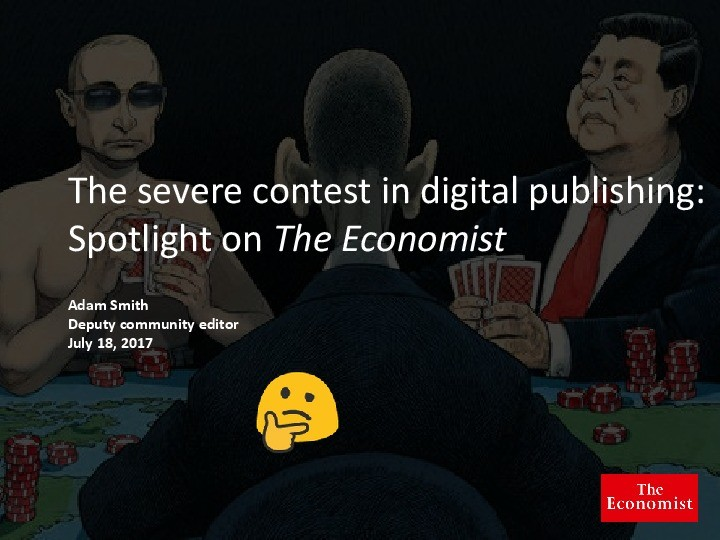 "The ""Severe Contest"" in Digital Publishing: Spotlight on The Economist"
