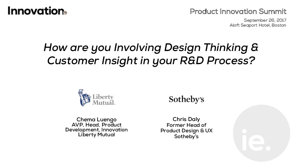 Panel: How are you Involving Design Thinking & Customer Insight in your R&D Process?