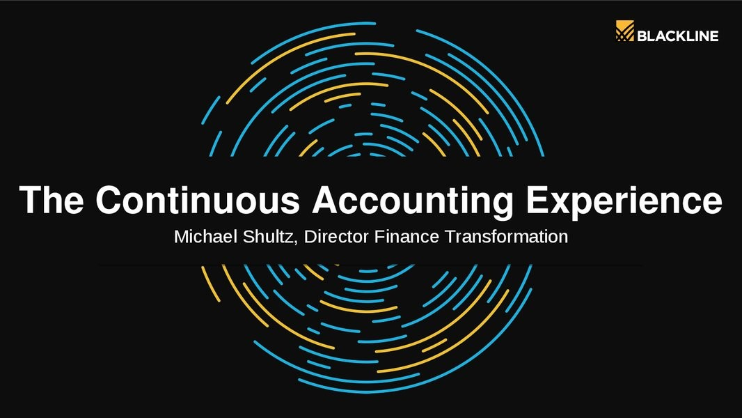 Continuous Accounting, the Path to Success in the Changing Accounting Landscape