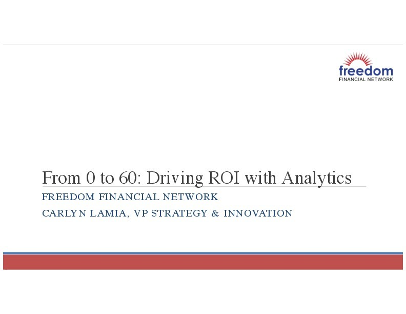 From Zero to Sixty: Driving ROI with Analytics from the Ground Up