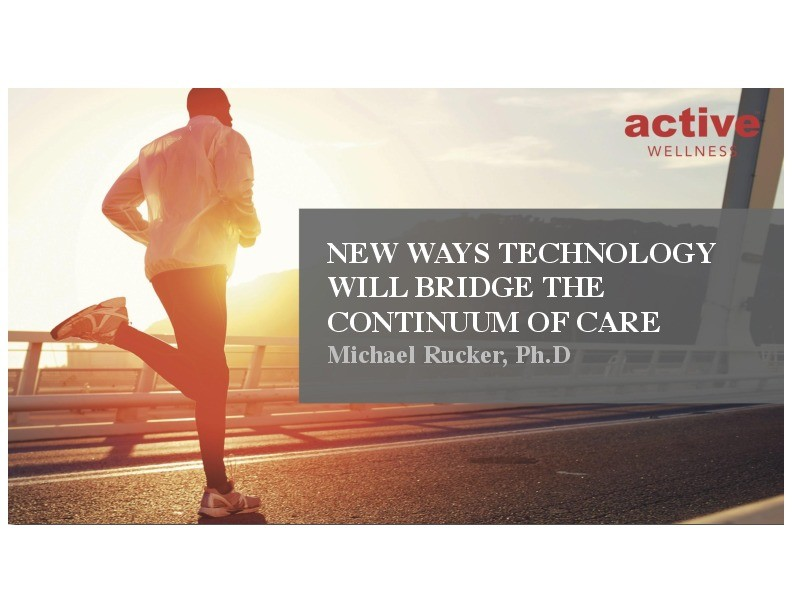 New Ways Technology Will Bridge the Continuum of Care