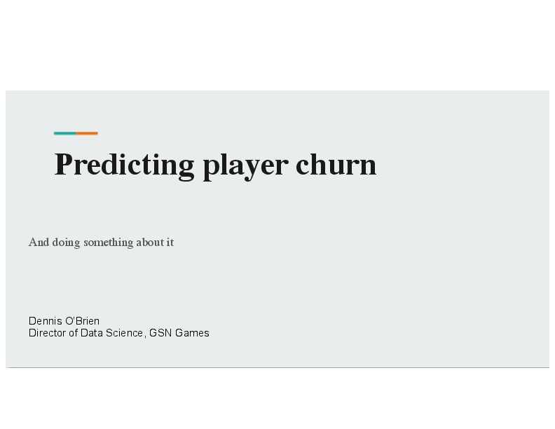 Predicting Player Churn and Doing Something About It image