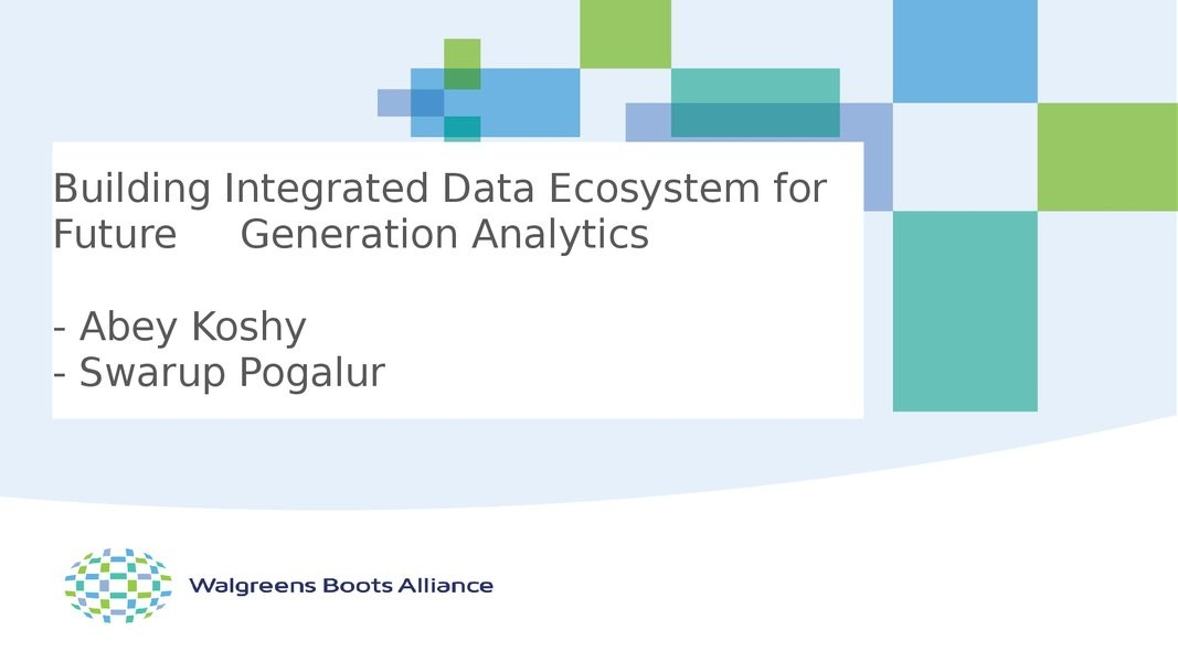 Building Integrated Data Ecosystem for Future Generation Analytics