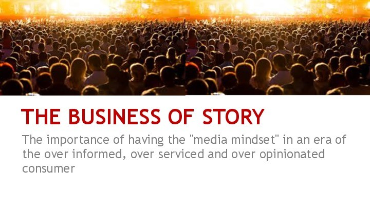 "The ""Business of Story"" (and the end of marketing)"