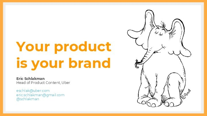 Your Product Is Your Brand